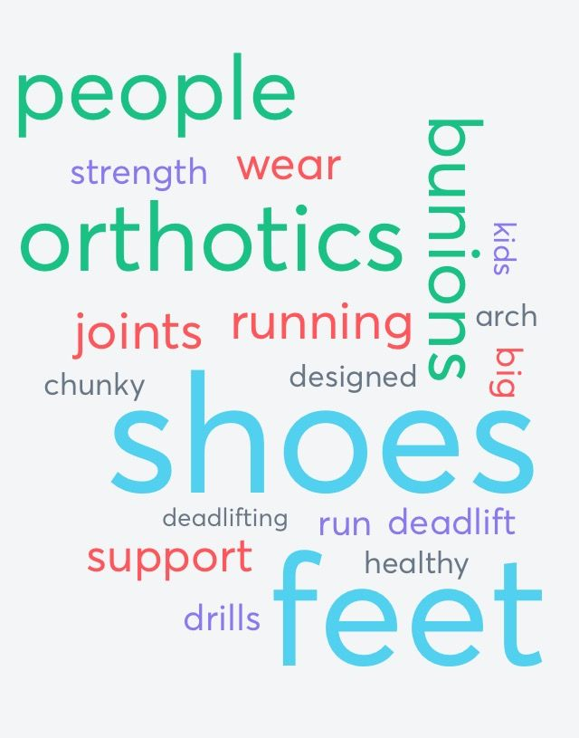 Healthy Feet Do Not Need Orthotics, Unhealthy Feet Do.