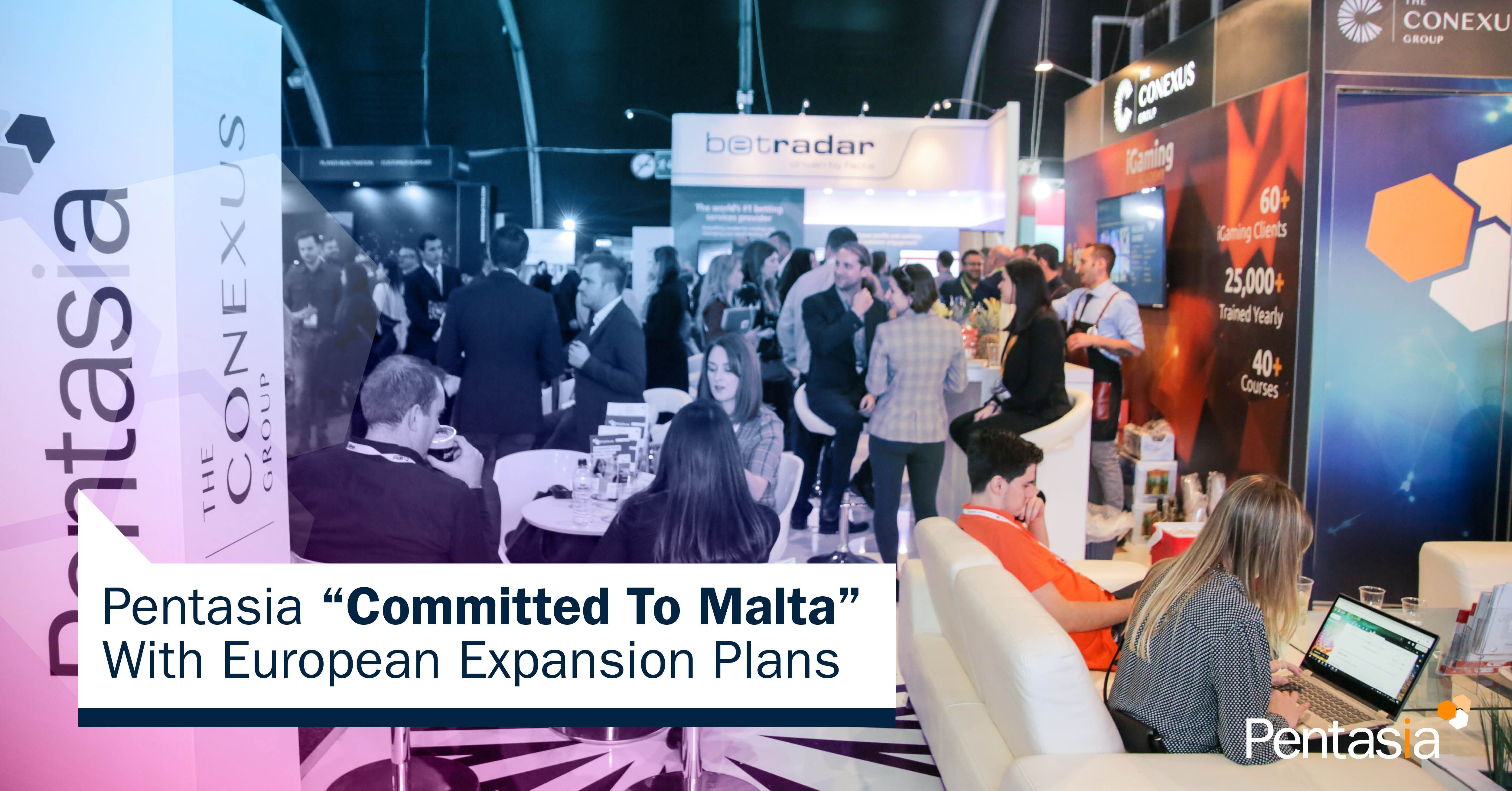 "Pentasia ""Committed To Malta"" With European Expansion Plans"