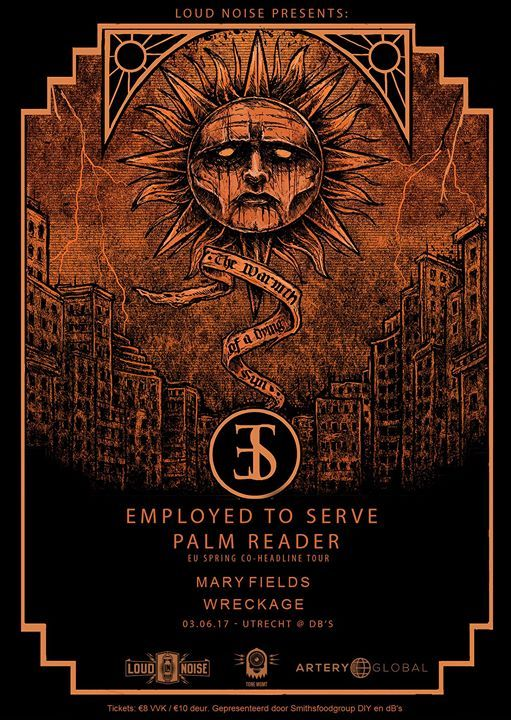 Utrecht show announced for Employed To Serve, Palm Reader