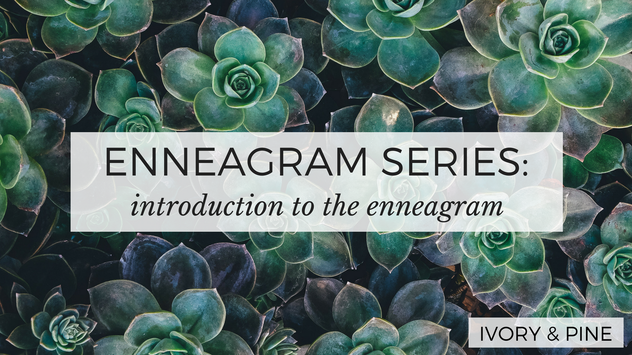 The Enneagram Series: Introduction