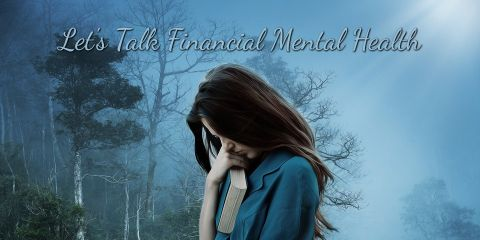 Let's Talk Financial Mental Health