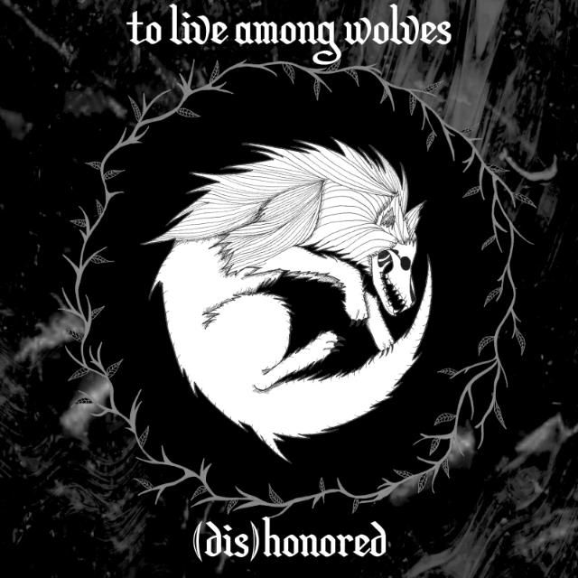 to live among wolves' happy Easter message: new EP '(dis)honored'  online now