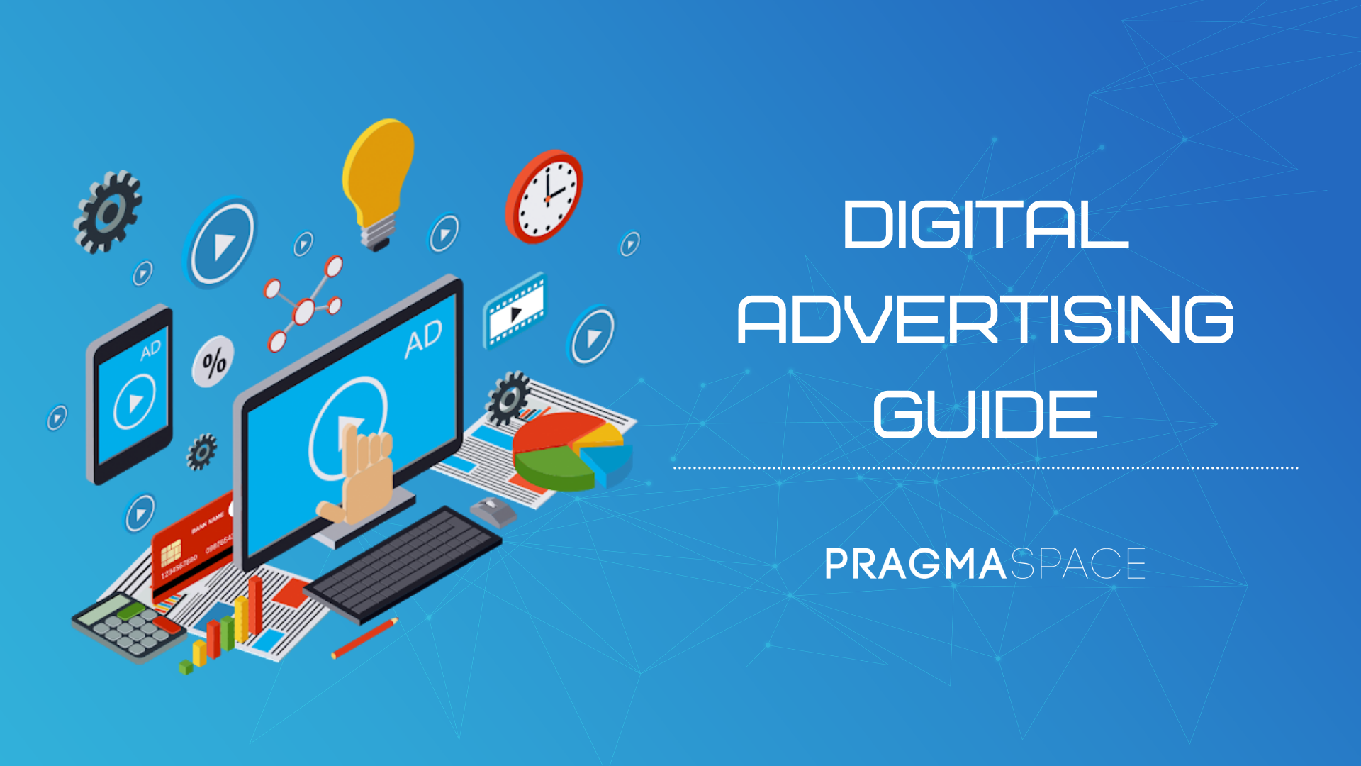 Digital Advertising: Definition, Types & Benefits
