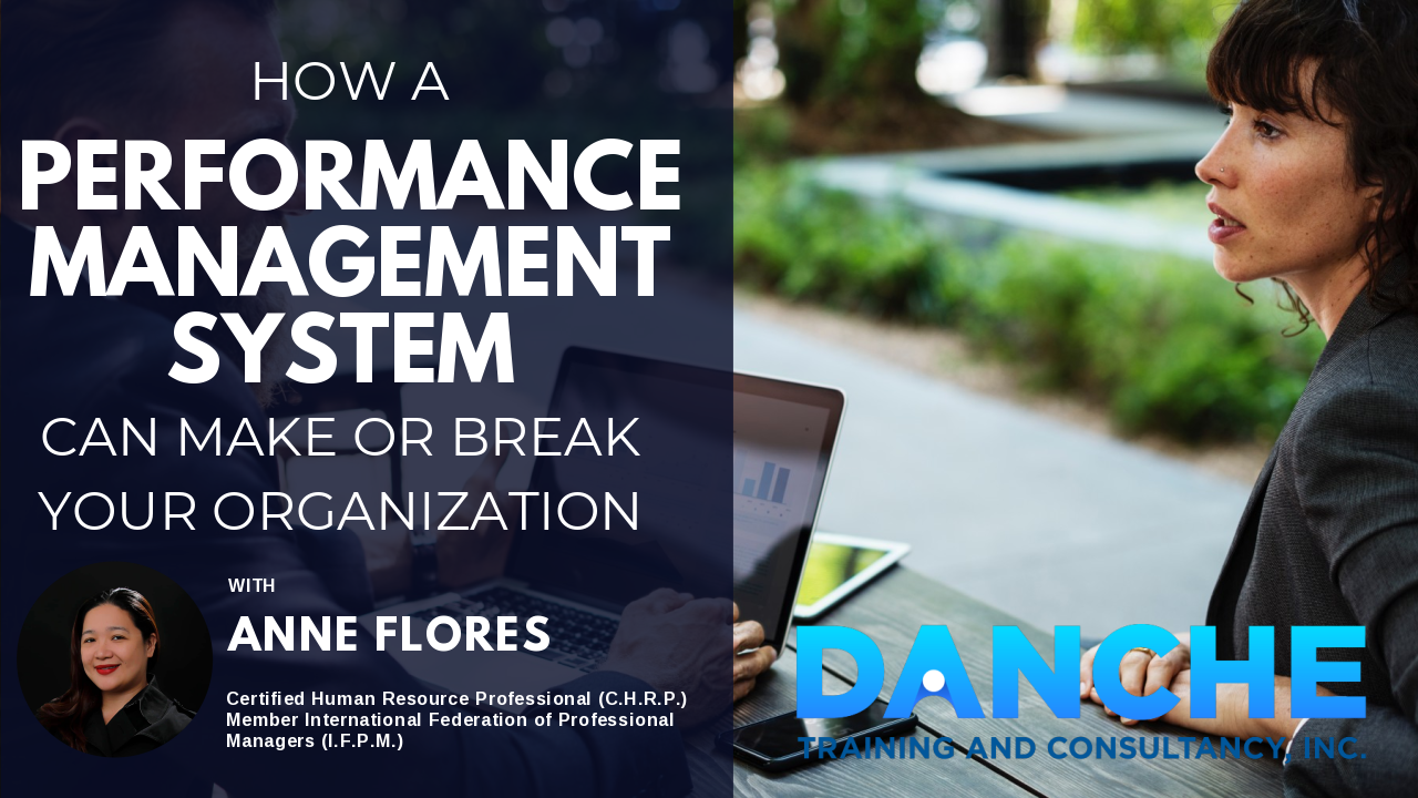 How a PERFORMANCE MANAGEMENT SYSTEM can MAKE or BREAK an Organization