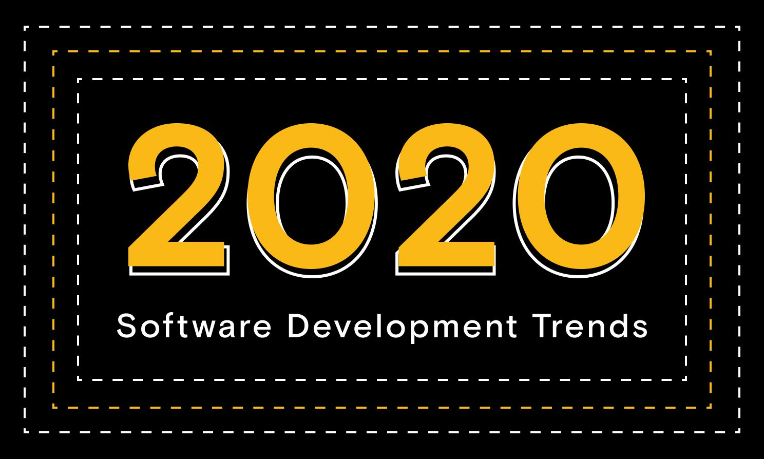 Top Software Development Trends 2020