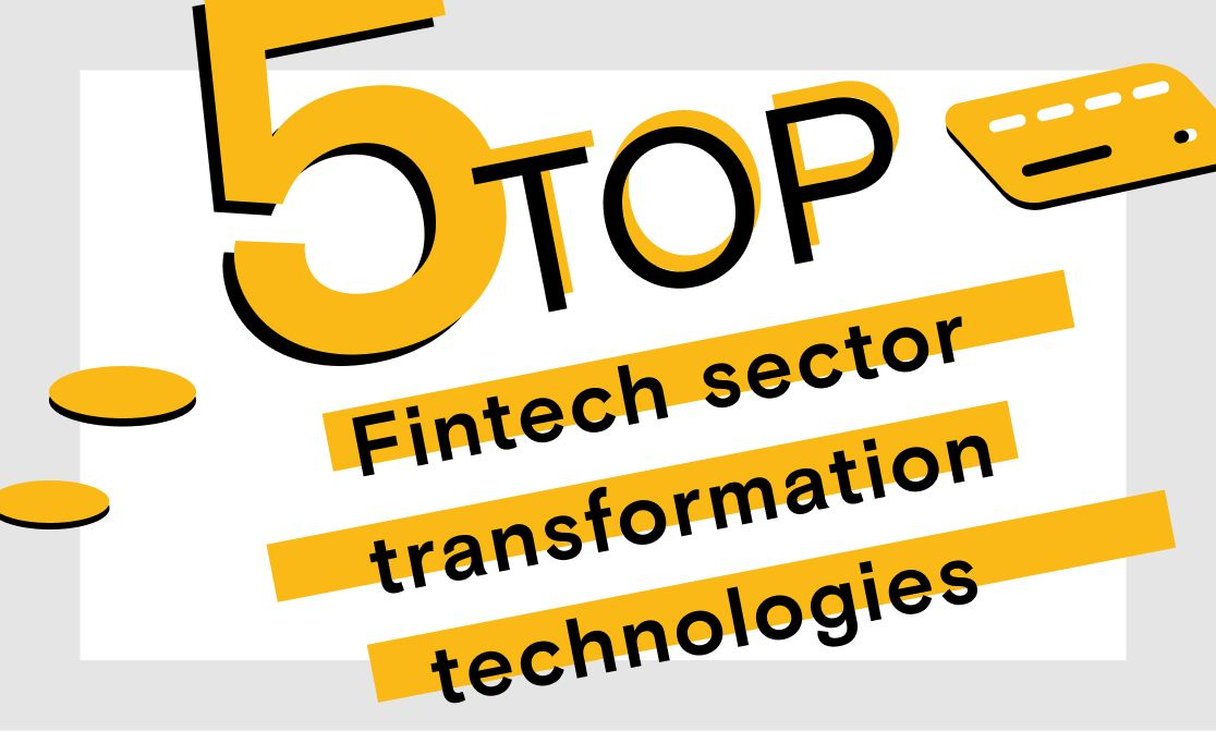 Technologies that will change the fintech sector in 2020