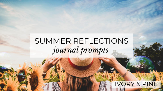 Summer Reflections Journal Prompts