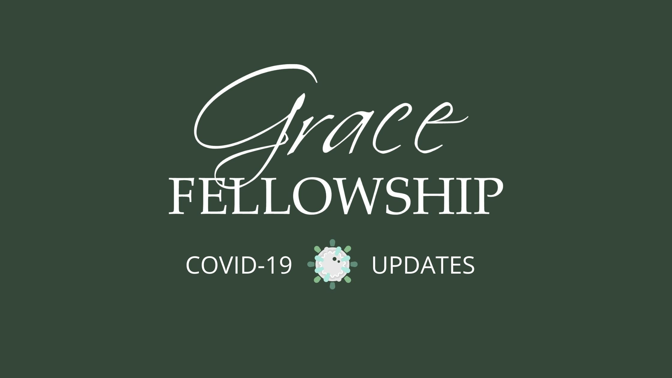COVID-19 Update: May 10, 2020 — Phase 1 for Coming Back to Worship