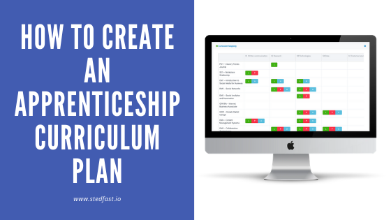 Using Stedfast to create an apprenticeship curriculum plan