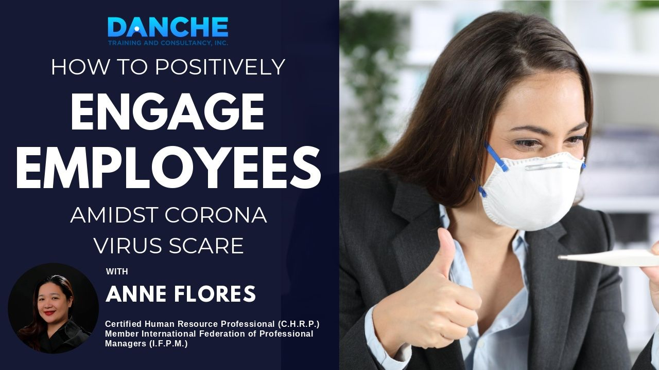 How to positively ENGAGE EMPLOYEES amidst corona virus scare