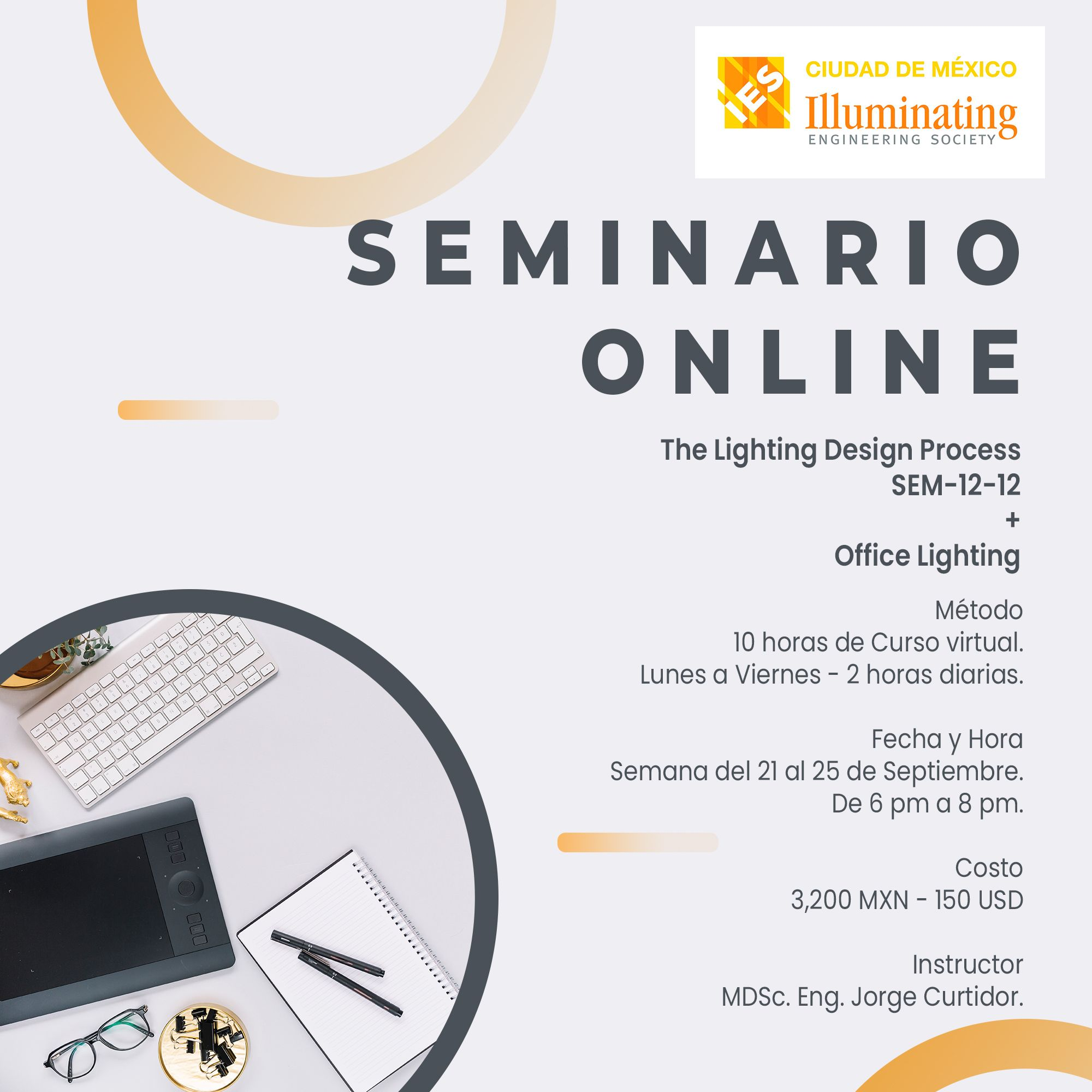 Nuevo Seminario Online - IES / The Lighting Design Process + Office Lighting