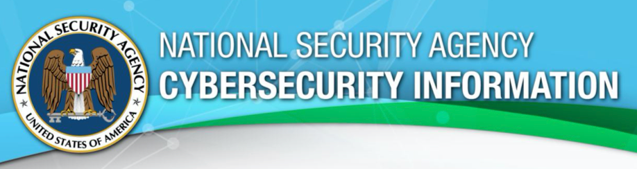 Cybersecurity - NSA Advice - Top Ten Cyber Security Strategies