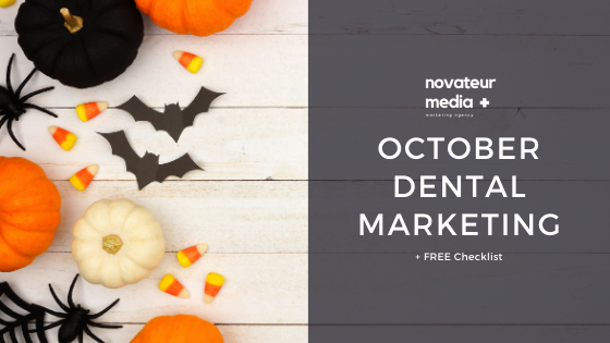 October Dental Marketing