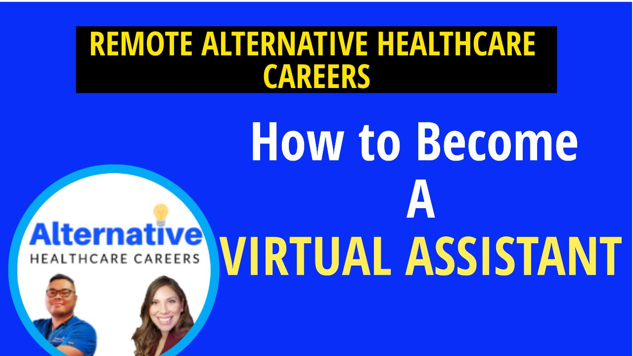 How To Become A Virtual Assistant as a Rehabilitation Professional