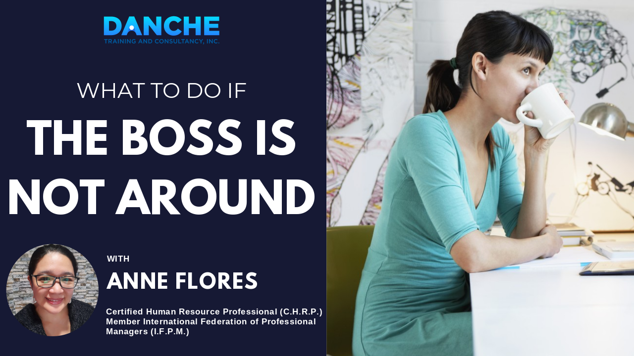 What to do if the boss is not around?